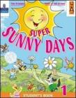 Super Sunny Days. Practice Book. Per la 4 classe elementare