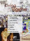 Living together. English for the social sector. Con espansione online. Con CD Audio. Per le Scuole superiori