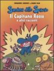 Il capitano Rosso e altri racconti. Sardina dello spazio vol.6