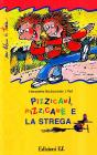 Pizzicam, Pizzicam e la strega