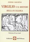 Virgilio e il mistero della IV Egloga