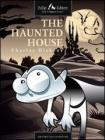 The Haunted House. eBook