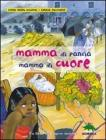 Mamma di pancia, mamma di cuore. Un libro da leggere insieme