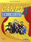 Crescere con il canto. Con CD Audio vol.4