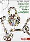 Rifugio segreto. Letture semplificate. Con espansione online. Con CD Audio. Per la Scuola media