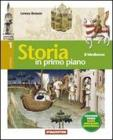 Storia in primo piano. Ediz. verde. Con espansione online. Per la Scuola media vol.2