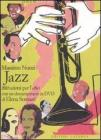Jazz. Istruzioni per l'uso. Con DVD