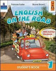 English on the road. Student's book. Con espansione online. Per la 2� classe elementare