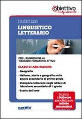 2 TFA. Indirizzo linguistico letterario. Per l'ammissione al tirocinio formativo attivo. Con software di simulazione