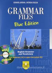 Grammar files. With vocabulary. Ediz. blu. Con espansione online. Per le Scuole superiori. Con CD-ROM