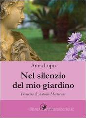 Confronta prezzi Nel silenzio del mio giardino