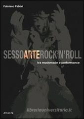 Sesso arte rock'n'roll