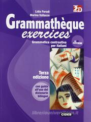 Grammath�que. Exercices. Per le Scuole superiori. Con CD Audio e CD-ROM