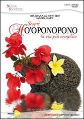 Ho'oponopono. La via pi semplice. Con DVD