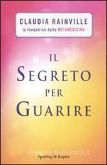 Il segreto per guarire. eBook