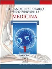 Il grande dizionario enciclopedico della medicina