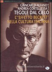 Confronta prezzi Tegole dal cielo. L effetto Beckett nella cultura italiana