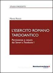 L' esercito romano tardoantico