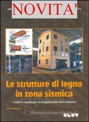 Le strutture di legno in zona sismica