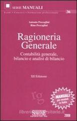 Ragioneria generale. Contabilit generale, bilancio e analisi di bilancio