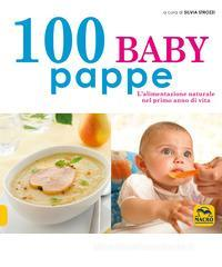 Confronta prezzi 100 baby pappe. L alimentazione naturale nel primo anno di vita