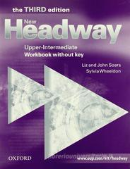 New headway. Upper-intermediate. Workbook. Without key. Per le Scuole superiori