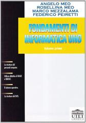 Fondamenti di informatica 1 vol.1