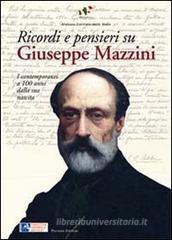Confronta prezzi Ricordi e pensieri su Mazzini. I contemporanei a 100 anni dalla sua nascita