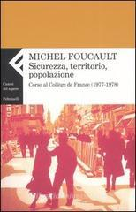Sicurezza, territorio, popolazione. Corso al Collge de France (1977-1978)