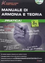 Manuale di armonia e teoria... pratica. Con DVD