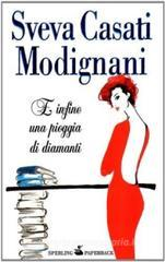 E infine una pioggia di diamanti. eBook