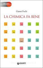 La chimica fa bene