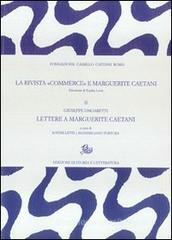 La rivista �Commerce� e Marguerite Caetani vol.2