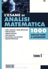 Confronta prezzi L  esame di analisi matematica. 1000 esercizi svolti e commentati