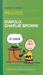 Diavolo, Charlie Brown!