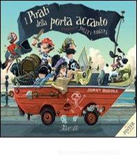 Confronta prezzi I pirati della porta accanto. Con poster