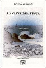 Confronta prezzi La clessidra vuota