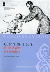 Guarire dalla cura. Italo Svevo e i medici