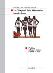 Le olimpiadi della matematica. Per la Scuola media