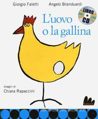 L' uovo e la gallina. Con CD Audio