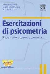 Esercitazioni di psicometria. Problemi ed esercizi svolti e commentati. Con CD-ROM