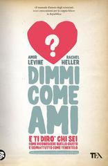 Dimmi come ami e ti dir� chi sei. eBook