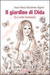 Confronta prezzi Il giardino di Dida (le sette fantasie)