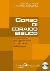 Corso di ebraico biblico. Con CD Audio vol.1