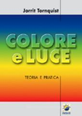 Colore e luce. Lo spettro orchestrato