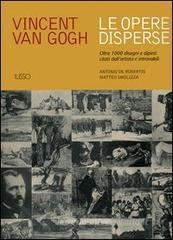 Confronta prezzi Vincent van Gogh. Le opere disperse. Oltre 1000 disegni e dipinti citati dall artista e...