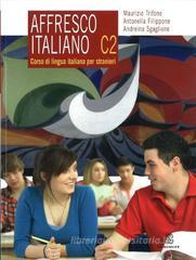 Affresco italiano C2. Corso di lingua italiana per stranieri