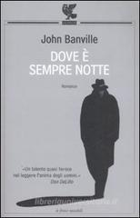 Dove � sempre notte. eBook