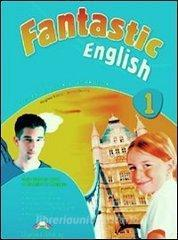 Fantastic English. Student's book 2. Con e-book. Per le Scuole superiori vol.1