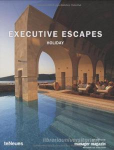 Executive escapes. Holiday. Ediz. multilingue